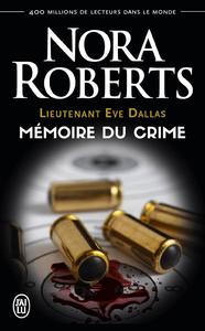 Livre numérique Lieutenant Eve Dallas (Tome 29.5) - Mémoire du crime