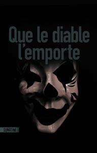 Electronic book Que le diable l'emporte