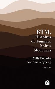 Livre numérique BTM, Histoires de Femmes Noires Modernes