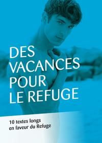 Livre numérique Des vacances pour Le Refuge