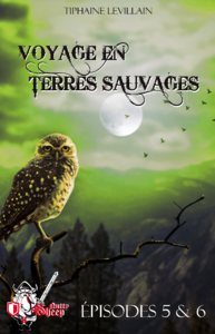 Livre numérique Voyage en terres sauvages, épisodes 5 et 6
