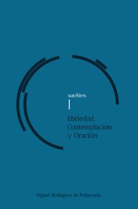 Libro electrónico satélites I Ebriedad, Contemplación, Oración