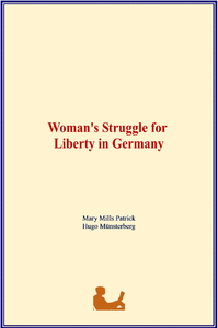 Libro electrónico Woman's Struggle for Liberty in Germany