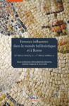 Electronic book Femmes influentes dans le monde hellénistique et à Rome