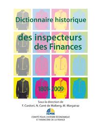 Livre numérique Dictionnaire historique des inspecteurs des Finances 1801-2009