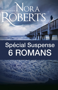 Livre numérique Spécial suspense : 6 romans de Nora Roberts