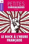 Electronic book Petites Chroniques #30 : Le Rock à l'heure française