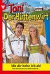 Libro electrónico Toni der Hüttenwirt 248 – Heimatroman