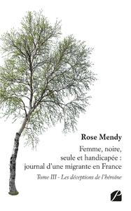 Livre numérique Femme, noire, seule et handicapée : journal d'une migrante en France