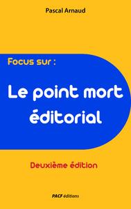 Livre numérique Le Point mort éditorial (deuxième édition)