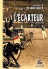 Livre numérique L'Ecarteur (roman landais)