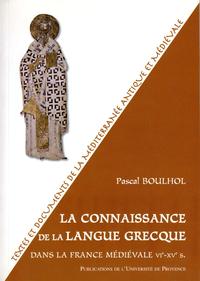 Livre numérique La connaissance de la langue grecque dans la France médiévale VIe-XVe s.