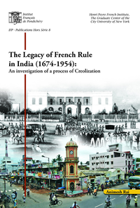 Electronic book The legacy of French rule in India (1674-1954)