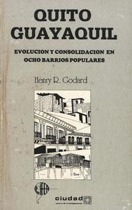 Electronic book Quito, Guayaquil: evolución y consolidación en ocho barrios populares