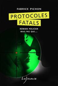 Livre numérique Protocoles fatals