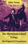 Electronic book The Mysterious Island Trilogy - The Original US Translation