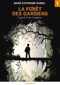 Livre numérique La Forêt des Gardiens, épisode 1