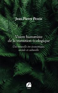 Livre numérique Vision humaniste de la transition écologique