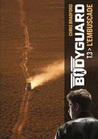 Livre numérique Bodyguard (Tome 3) - L'embuscade