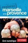 Livre numérique Explorez Marseille et la Provence