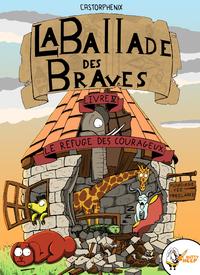 Livre numérique La ballade des braves, Livre 4