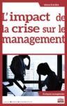 Electronic book L'impact de la crise sur le management