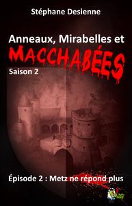 Livre numérique Anneaux, mirabelles et macchabées, Saison 2 : Épisode 2