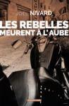 Livre numérique Les rebelles meurent à l'aube