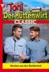 Livre numérique Toni der Hüttenwirt Classic 26 – Heimatroman