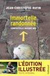 Livre numérique Immortelle randonnée (texte intégral illustré de 130 photos et dessins)