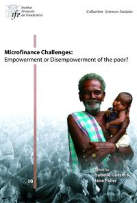 Livre numérique Microfinance challenges: empowerment or disempowerment of the poor?