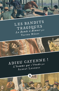 Livre numérique Les Bandits tragiques suivi d'Adieu Cayenne !