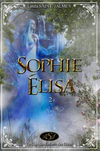 Livro digital La saga des enfants des dieux : 2 - Sophie-Élisa