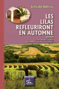 Livre numérique Les Lilas refleuriront en automne (roman)