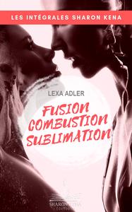 Libro electrónico Fusion, combustion, sublimation - L'Intégrale