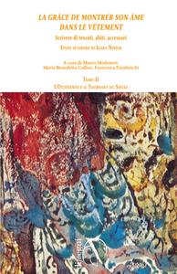Livre numérique «La grâce de montrer son âme dans le vêtement» Scrivere di tessuti, abiti, accessori. Studi in onore di Liana Nissim