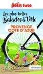 Electronic book BALADES À VÉLO PROVENCE / COTE D'AZUR 2021/2022 Petit Futé