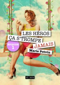 Libro electrónico Les Héros, ça s'trompe jamais, épisode 1