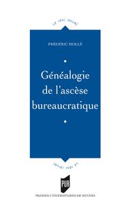 Livre numérique Généalogie de l'ascèse bureaucratique