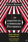 Livre numérique Pack collector Estelle Monbrun - Les enquêtes du commissaire Foucheroux