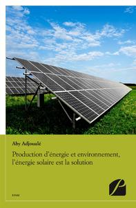 Livre numérique Production d'énergie et environnement, l'énergie solaire est la solution