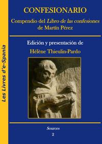 """Livre numérique Confesionario. Compendio del """"Libro de las confesiones"""" de Martín Pérez"""
