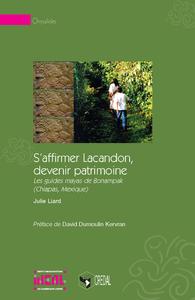 Livro digital S'affirmer Lacandon, devenir patrimoine