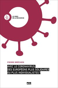 Livre numérique Avec le coronavirus, des Européens plus solidaires ou plus individualistes ?