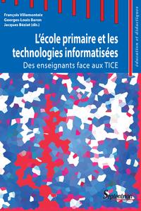 Livre numérique L'école primaire et les technologies informatisées