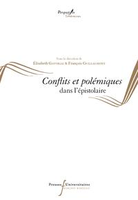 Livre numérique Conflits et polémiques dans l'épistolaire