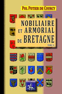 Livre numérique Nobiliaire et Armorial de Bretagne (Tome 2)
