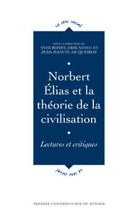 Livre numérique Norbert Élias et la théorie de la civilisation