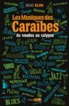 Livre numérique Les Musiques des Caraïbes, du vaudou au calypso