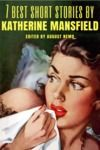 Electronic book 7 best short stories by Katherine Mansfield